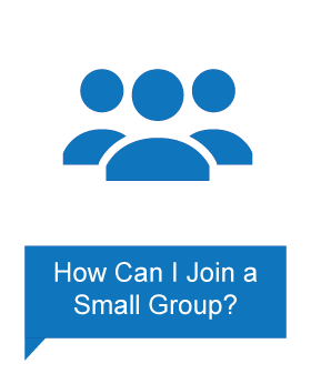 I want to join a small group